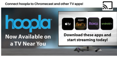hoopla and available TV streaming apps